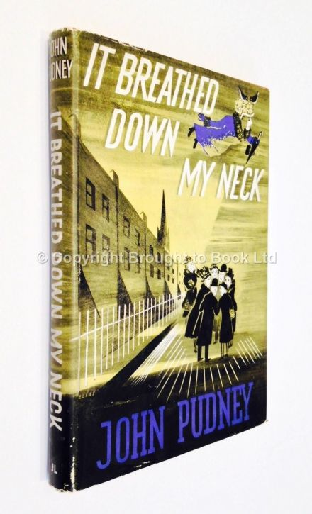 It Breathed Down My Neck by John Pudney First Edition John Lane The Bodley Head 1946